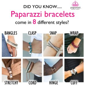 Paparazzi bracelets come in 8 different styles