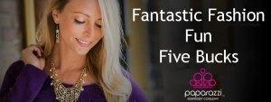 fantastic fashion, fun, five bucks - Paparazzi jewelry