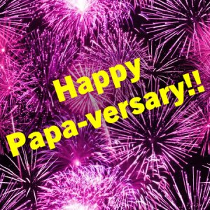 Happy PAPA-versary | Paparazzi graphics