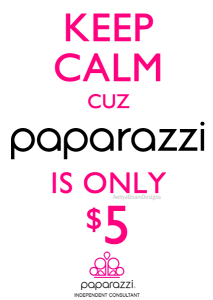 keep calm cuz Paparazzi jewelry is only $5