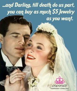 till death do us part - you can buy all the $5 jewelry you want