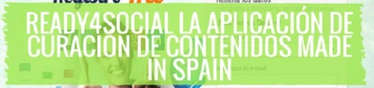 Ready4social: la aplicación de curación de contenidos made in spain