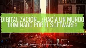 Digitalización-Hacía-un-mundo-dominado-por-el-software