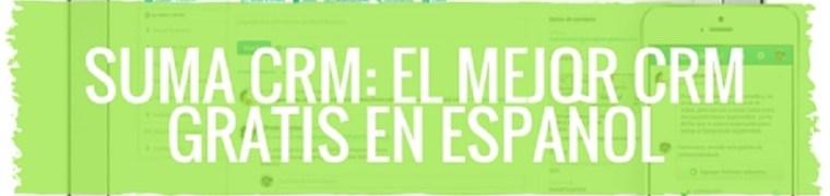 Suma CRM: el mejor CRM gratis en español