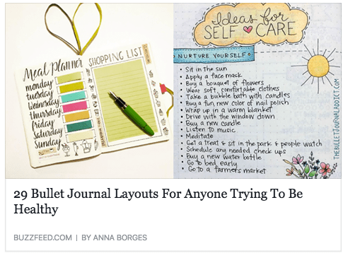 Buzzfeed – 29 Bullet Journal Layouts For Anyone Trying To Be Healthy