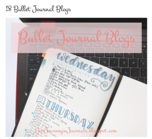 Our Journey in Journals – 18 Bullet Journal Blogs