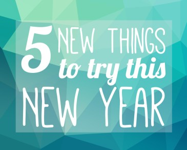 5 New things to try this new year - by Paper and Landscapes