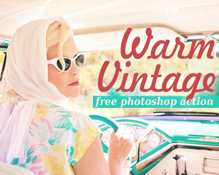 Warm Vintage – Free Photoshop Action