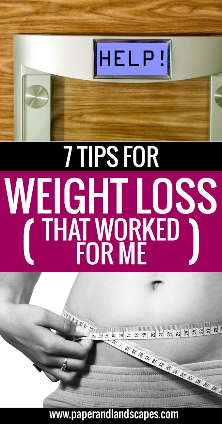 7 tips for weight loss - Paper and Landscapes - Pinterest