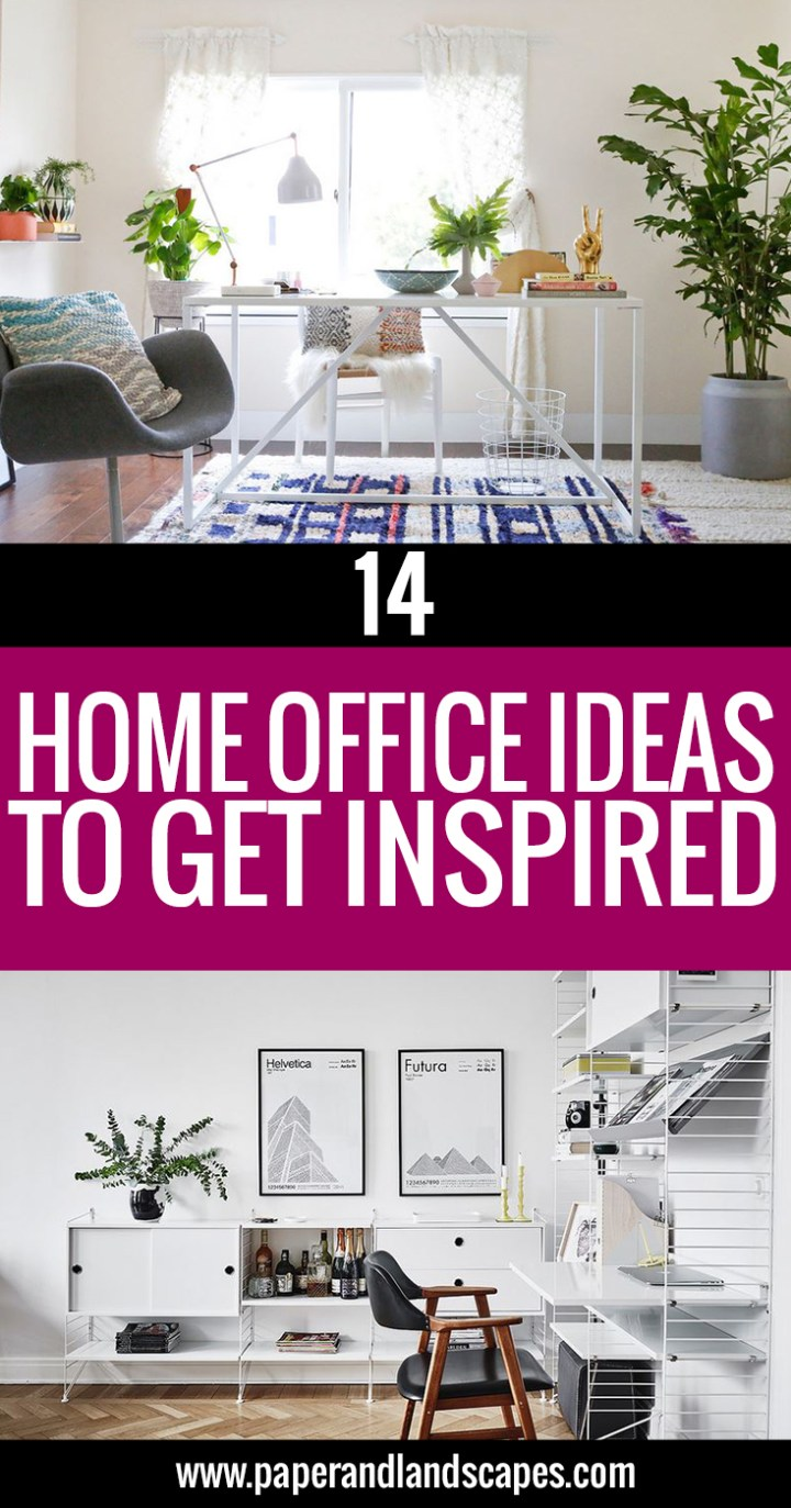 14-home-office-ideas-to-get-inspired-pinterest-paper-and-landscapes