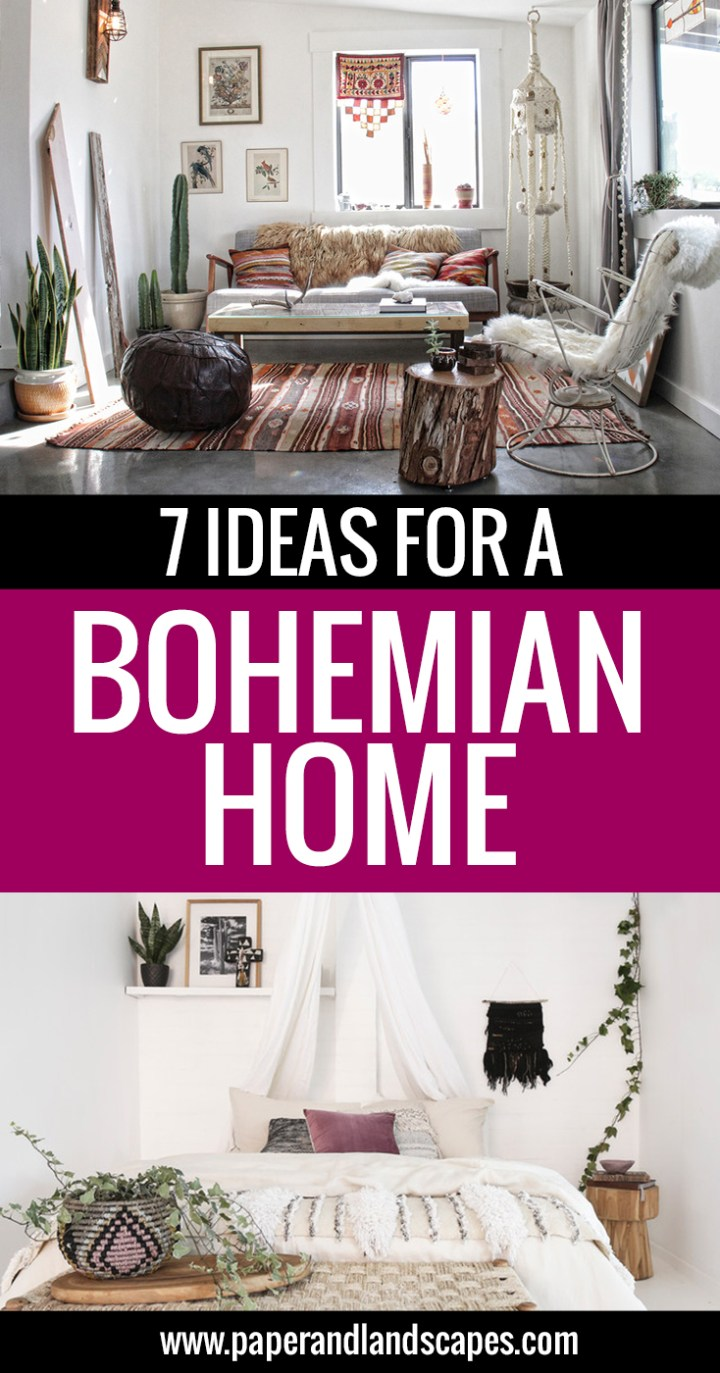 7-ideas-for-a-bohemian-home-paper-and-landscapes-pinterest