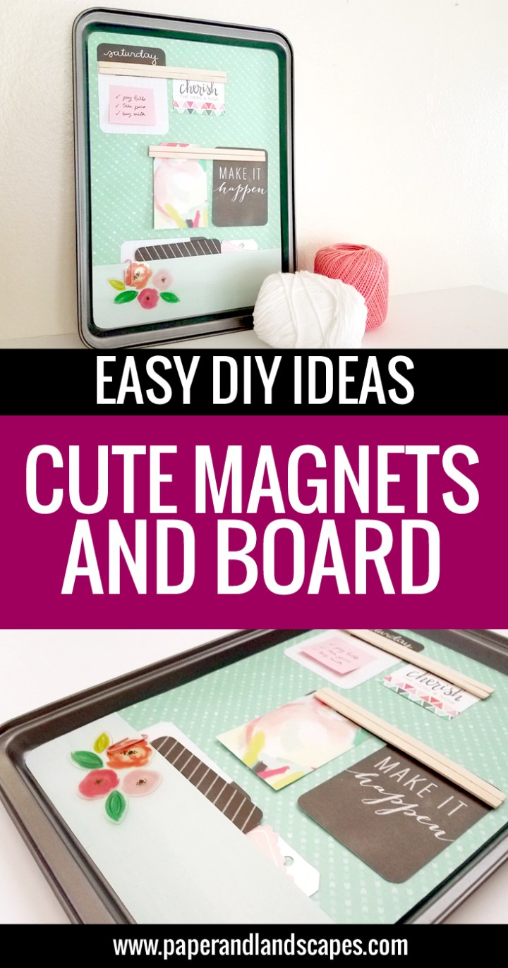 Magnets and Board - Paper and Landscapes