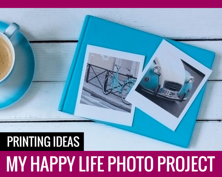My Happy Life Photo Project: Printing Ideas