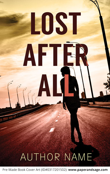 Pre-Made Book Cover ID#0317201502 (Lost After All)