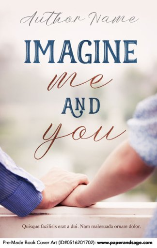 Pre-Made Book Cover ID#0516201702 (Imagine Me and You)