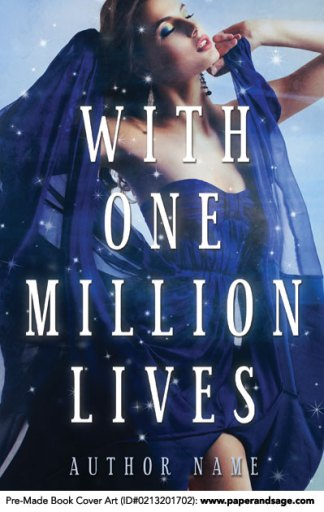 Pre-Made Book Cover ID#0213201702 (With One Million Lives)