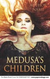 Pre-Made Book Cover ID#0526201501 (Medusa's Children)