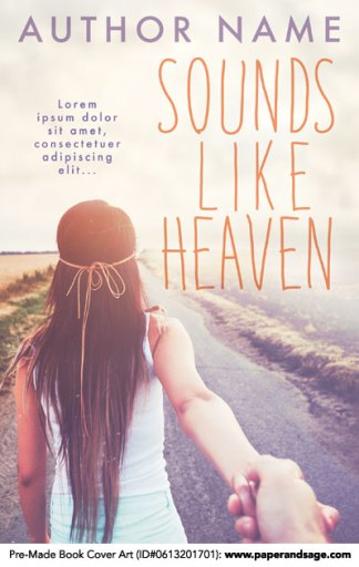 Pre-Made Book Cover ID#0613201701 (Sounds Like Heaven)