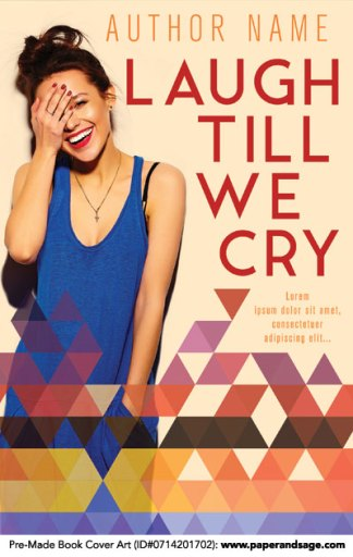 Pre-Made Book Cover ID#0714201702 (Laugh Till We Cry)