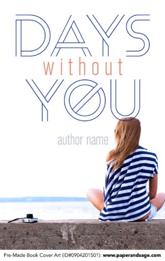 Pre-Made Book Cover ID#0904201501 (Days Without You)