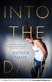 Pre-Made Book Cover ID#0916201602 (Into the Dark)