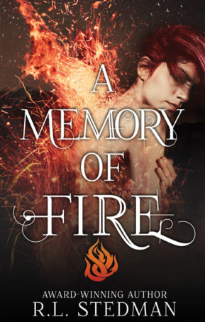 Book Cover for A Memory of Fire by RL Stedman