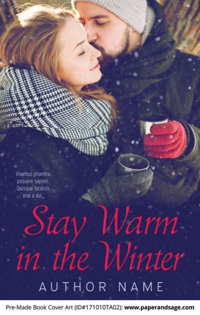 Pre-Made Book Cover ID#171010TA02 (Stay Warm in the Winter)