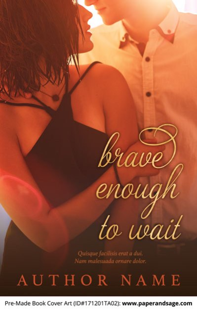 Pre-Made Book Cover ID#171201TA02 (Brave Enough to Wait)