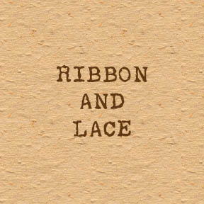 Ribbon and Lace
