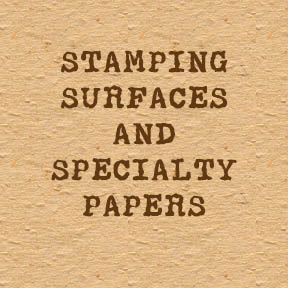 Stamping Surfaces and Specialty Papers