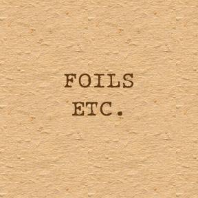 Foils, etc.