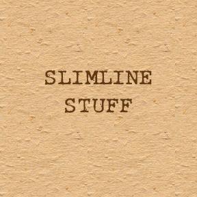 Slimline Stuff