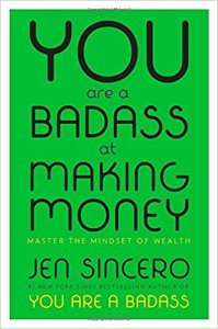 Image of book cover of You are a Badass at Making Money by Jen Sincero