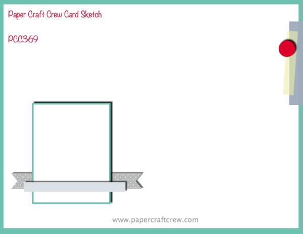 Paper Craft Crew Horizontal Sketch Challenge PCC369