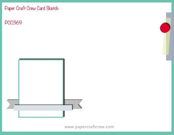 Paper Craft Crew Horizontal Sketch Challenge PCC369