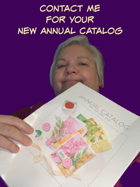 2021-2022 Annual Catalog, get your new stampin up catalog, How to get a new Stampin' Up catalog, contact PaperCraftsbyElaine.com,