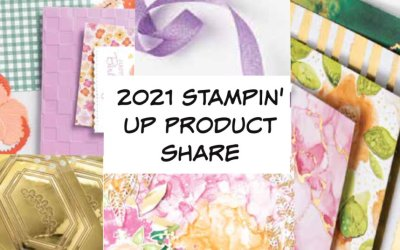 2021 Stampin' Up Product Share