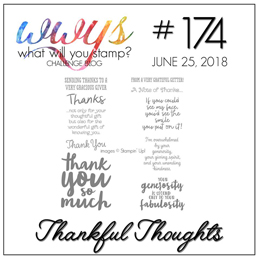 What Will You Stamp? Challenge WWYS174 Thankful Thoughts