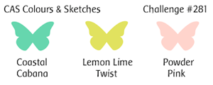 CAS Colours & Sketches Challenge #CAS281 - Coastal Cabana, Lemon Lime Twist and Powder Pink.
