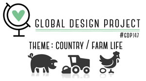 Global Design Project Challenge - #GDP147 Country Life (July 16 to 23, 2018)