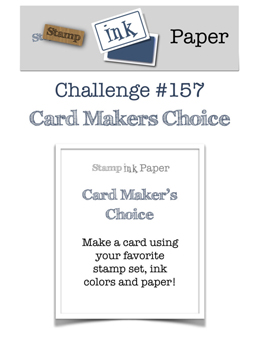 Stamp Ink Paper Challenge #157 Card Maker's Choice