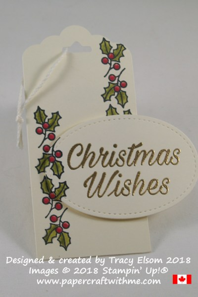Large gift tag with holly border and Christmas Wishes sentiment created using the Peaceful Poinsettia Stamp Set from Stampin' Up!