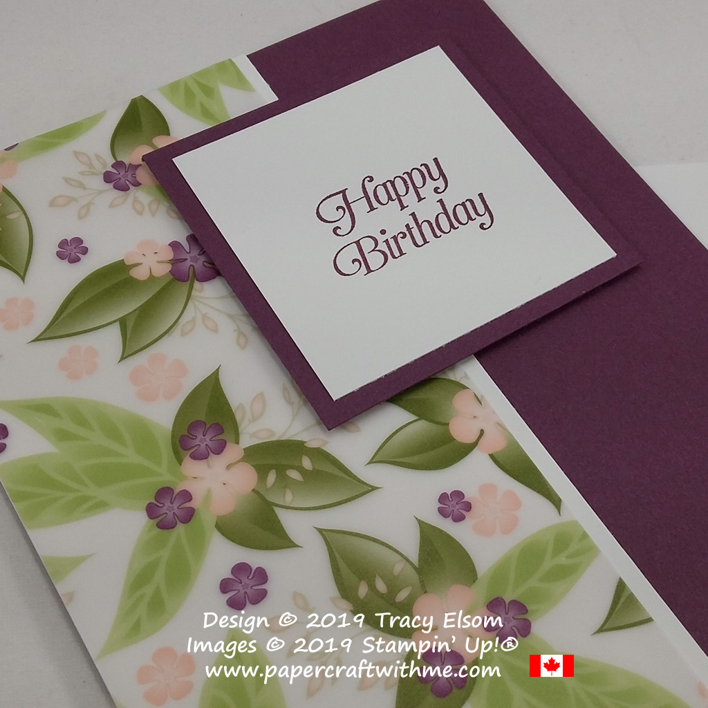 Close up of simple birthday card with Floral Romance printed vellum from Stampin' Up! #simplestamping