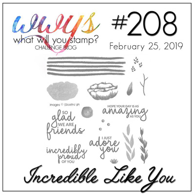 Logo for the What Will You Stamp? design challenge WWYS208 Incredible Like You (February 25 to March 2, 2019)