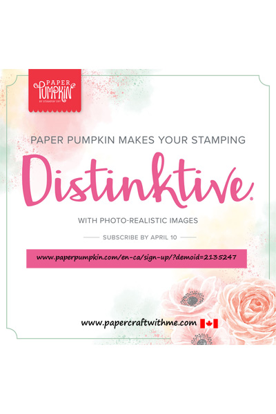 April's Paper Pumpkin Kit will have everything you need to make 9 full-size cards and storage box.  The included DinstINKtive® stamp set provides photo-realistic quality images.  Subscribe by April 10th 2019.