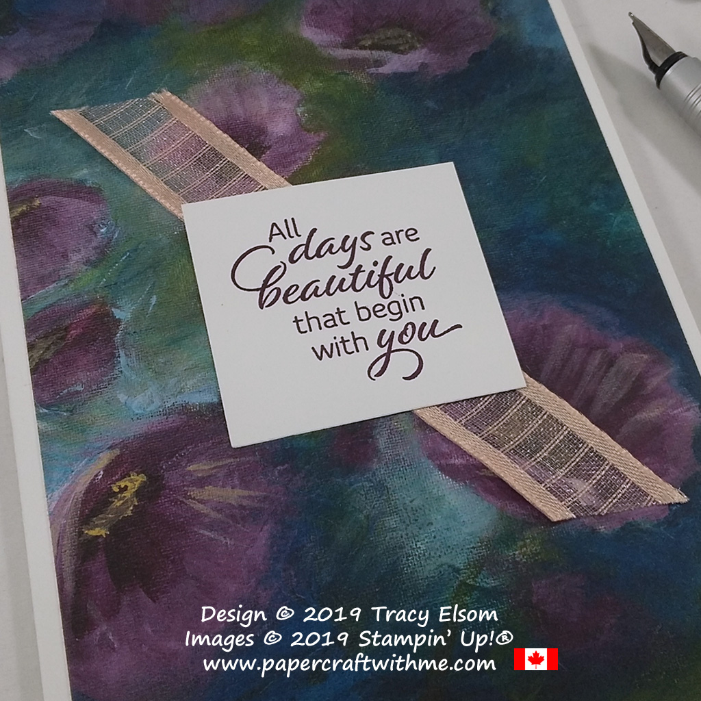 Close up of card with 'All days are beautiful that begin with you' created using the Floral Essence Stamp Set and Perennial Essence DSP from Stampin' Up!