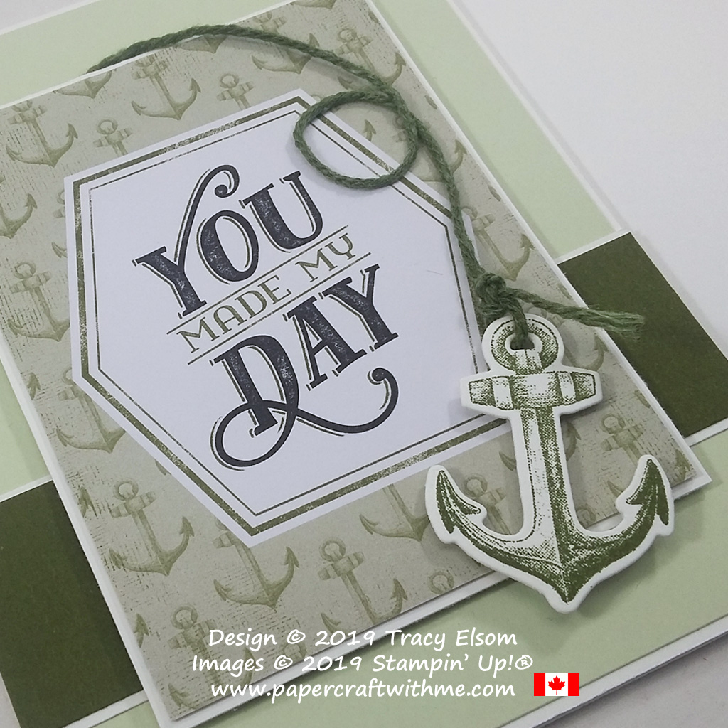 "Close up of ""You Made My Day"" card with the sentiment layer created using a card from the Come Sail Away Memories & More Card Pack from Stampin' Up!"