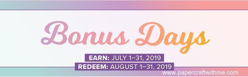 Bonus Days Jul-Aug 2019