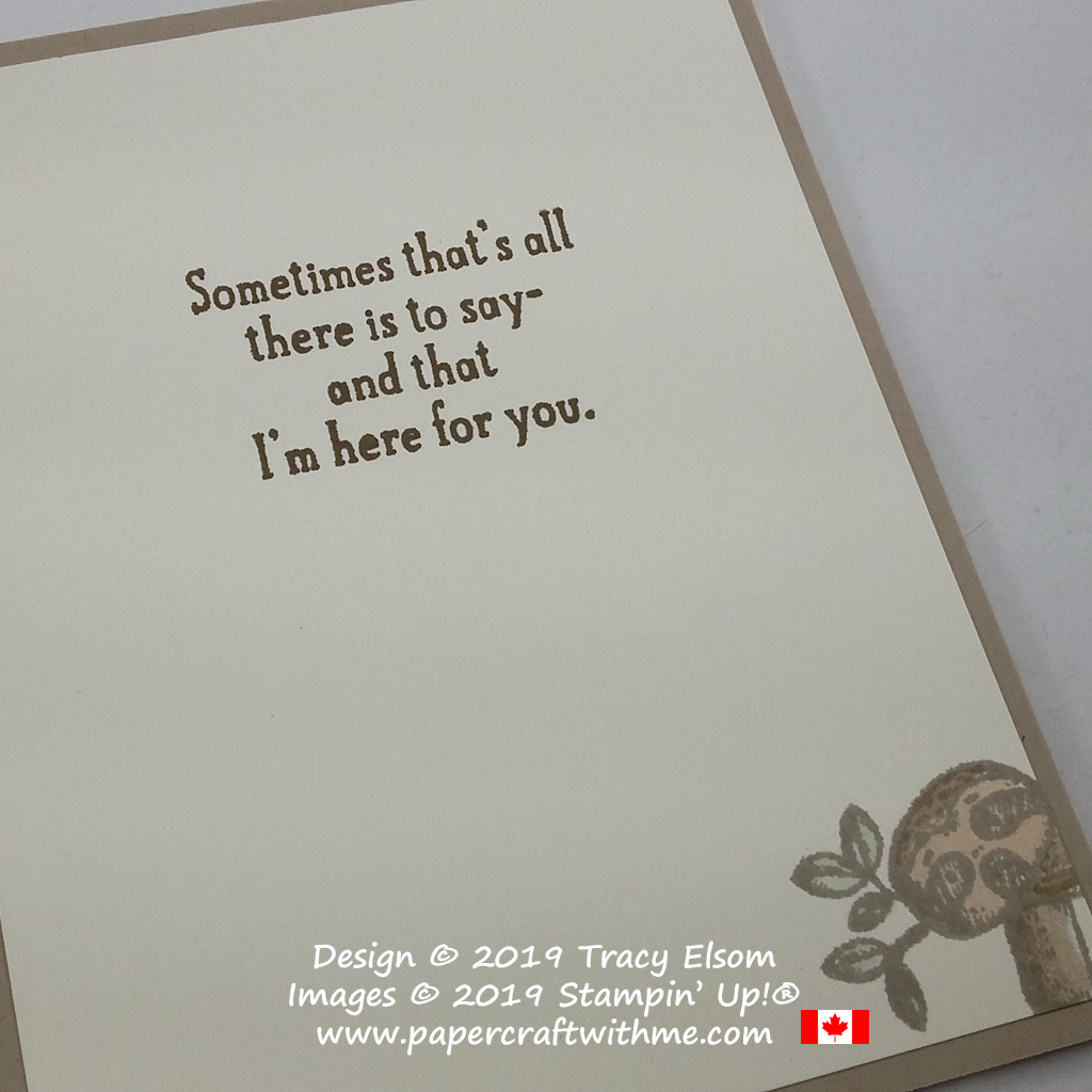 """Inside up of card with sloth image and """"I'm here for you"""" sentiment from the Back On Your Feet Stamp Set coloured sing Stampin' Blends, all from Stampin' Up!"""