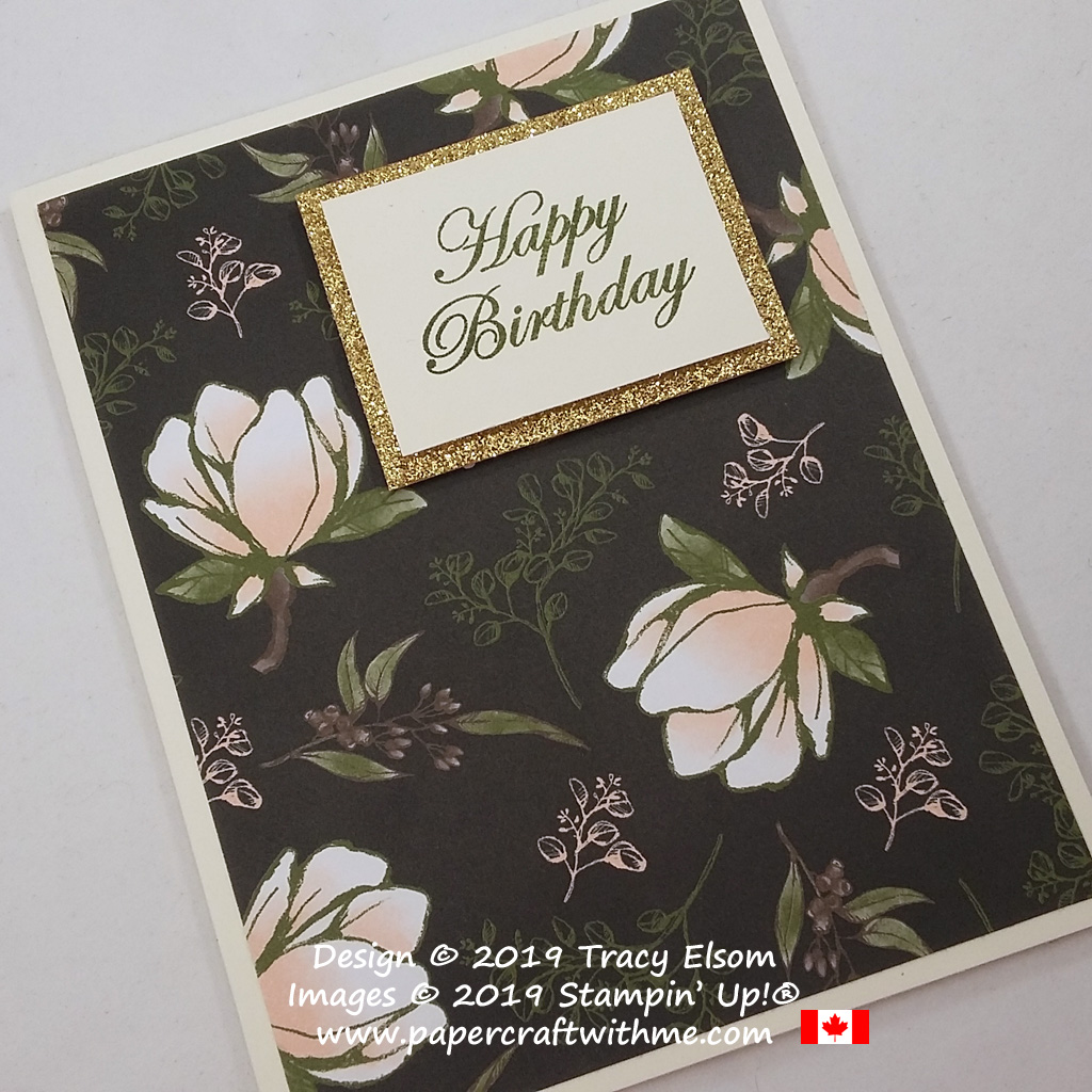 Close up of #simplestamping birthday card with Glimmer Paper and Magnolia Blooms DSP topped with a sentiment from the Magnolia Blooms Stamp Set, (all from Stampin' Up!
